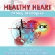 20 Key Strategies for Healthy Heart